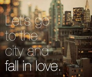 city, love, and quote image