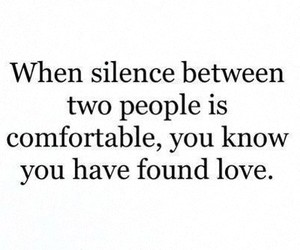 love, quote, and silence image