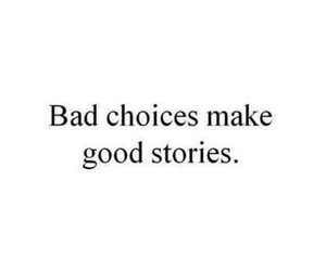 quote, story, and choice image