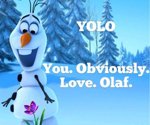 frozen, olaf, and yolo image