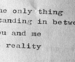 reality, quotes, and text image