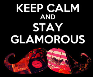 glam and keep calm image
