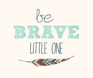 amazing, be, and be brave image