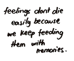 feelings, memories, and quote image