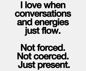 conversation, quote, and energy image