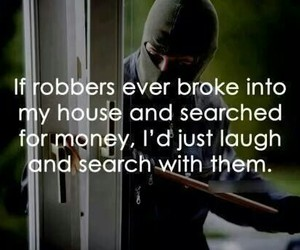 funny, money, and robbers image