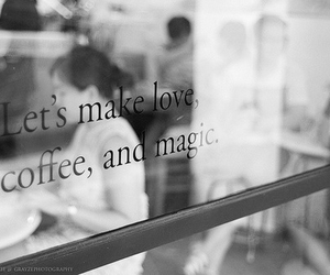 love, coffee, and magic image