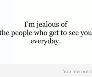 jealous, text, and quote image