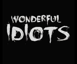 idiot, wonderful, and black and white image