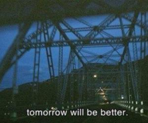 tomorrow, quotes, and grunge image