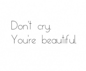 beautiful, cry, and quote image