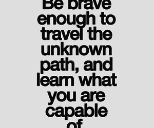 quote, brave, and learning image