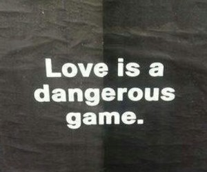 game, love, and danger image