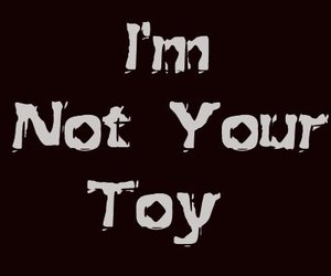 text and im not ur toy :) image