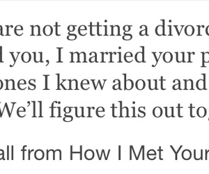 divorce, himym, and life image