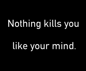 mind, quotes, and kill image