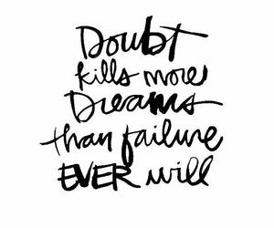 quotes, doubt, and Dream image