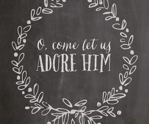 quote, adore, and him image