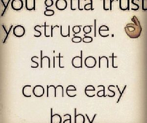 struggle, Easy, and trust image