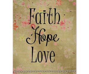 faith, hope, and inspirational image