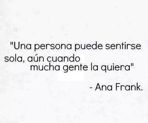 ana frank, frases, and alone image