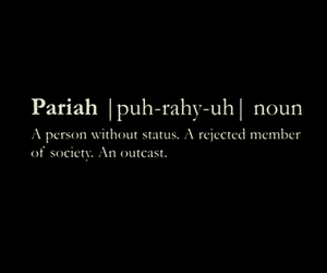 pariah, outcast, and society image