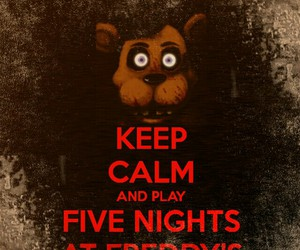Freddy, keep calm, and terror image
