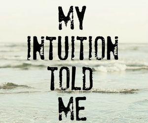 intuition, quotes, and me image