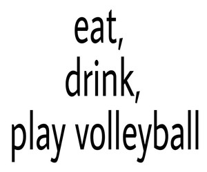 drink, eat, and play volleyball image
