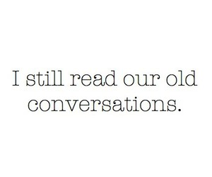 love, conversation, and old image
