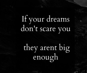 quote, Dream, and life image