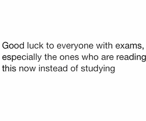 exam, school, and quote image