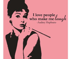 audrey hepburn, quote, and laugh image