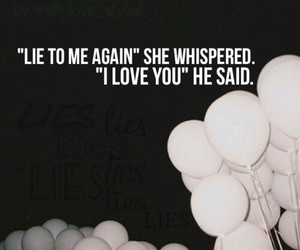 lies, quote, and love image