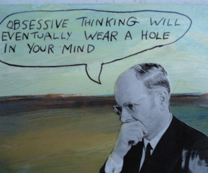 mind, obsessive, and quote image