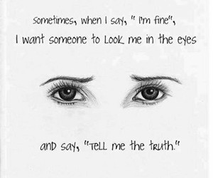 eyes, truth, and sad image