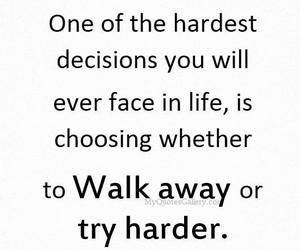 decisions, hard, and life image