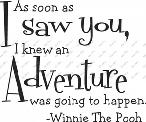 adventure, quote, and winnie the pooh image