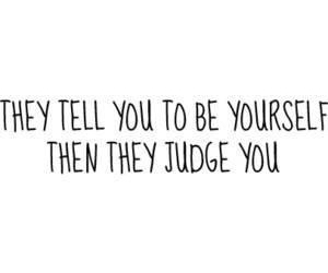 quote, yourself, and don't judge image