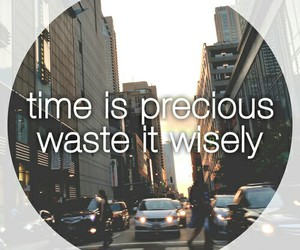 time, quotes, and precious image