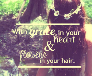flowers, quotes, and hair image