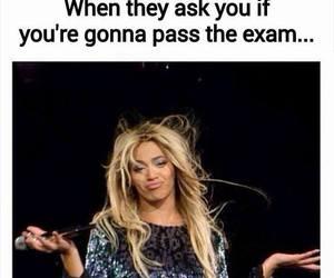 funny, beyoncé, and exam image