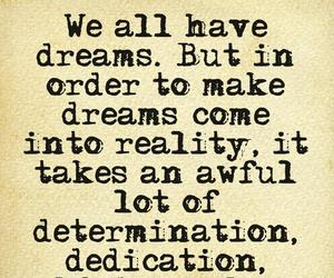 determination, dreams, and quote image