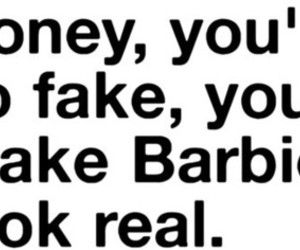 barbie, fake, and bitch image