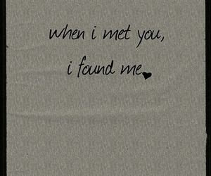 met you, you, and found me image