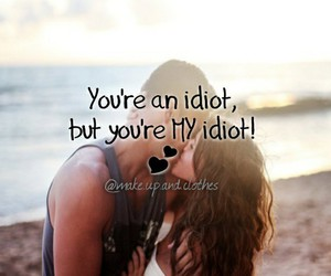 idiot, my idiot, and love image