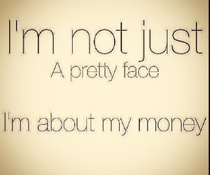 money and pretty face image