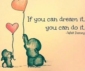 Dream, quotes, and disney image