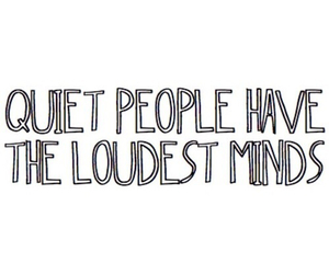 quotes, quiet, and mind image