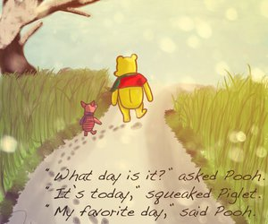 today, winnie the pooh, and my favorite day image